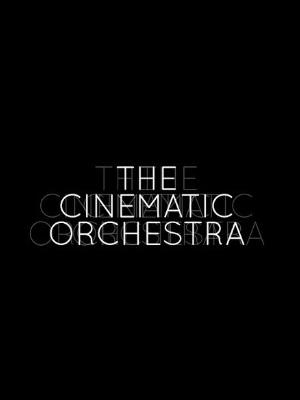 دانلود آلبوم ها و آهنگ های The Cinematic Orchestra (سینماتیک ارکسترا)