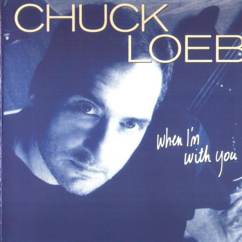 آلبوم When I'm With You اثر Chuck Loeb