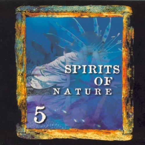 آلبوم Spirits Of Nature - Vol 5 اثر Various Artists