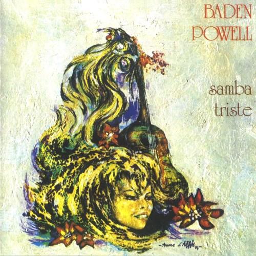 دانلود آلبوم Samba triste اثر Baden Powell