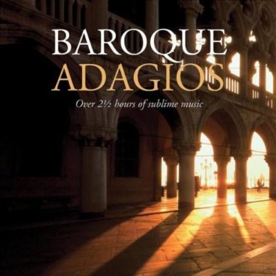 آلبوم Baroque Adagios اثر Various Artists