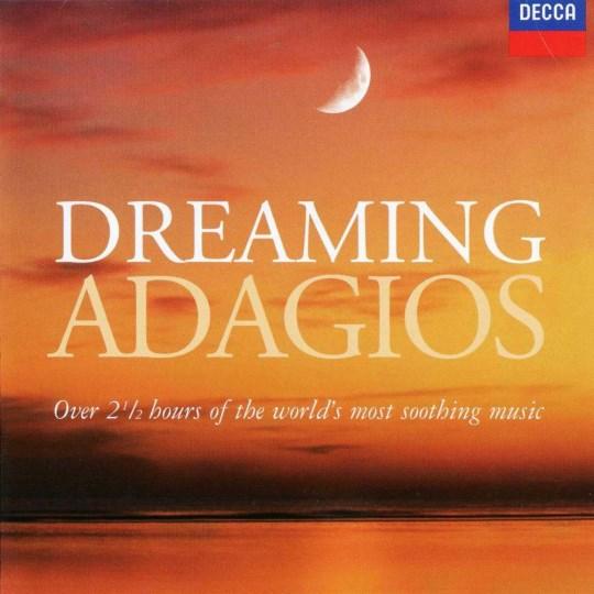 آلبوم Dreaming Adagios اثر Various Artists