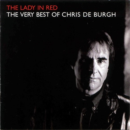 دانلود آلبوم Chris de Burgh  - The Lady In Red اثر Chris de Burgh