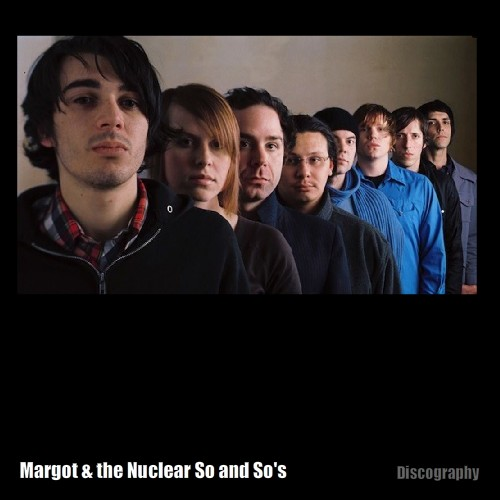 آلبوم Margot & the Nuclear So and So's - Discography اثر Margot & the Nuclear So and So's