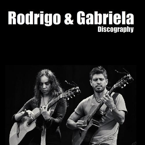 آلبوم Rodrigo y Gabriela Discography اثر Rodrigo y Gabriela