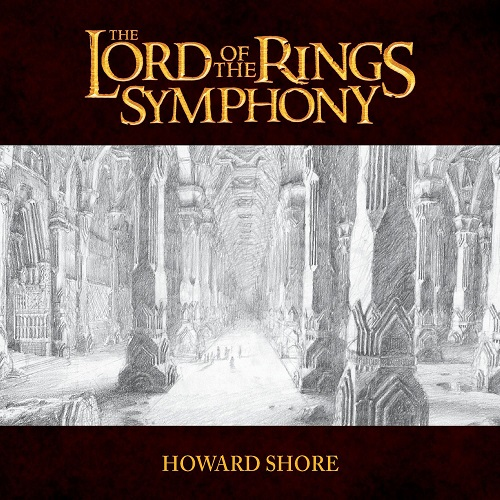 آلبوم The Lord of the Rings Symphony اثر Howard Shore