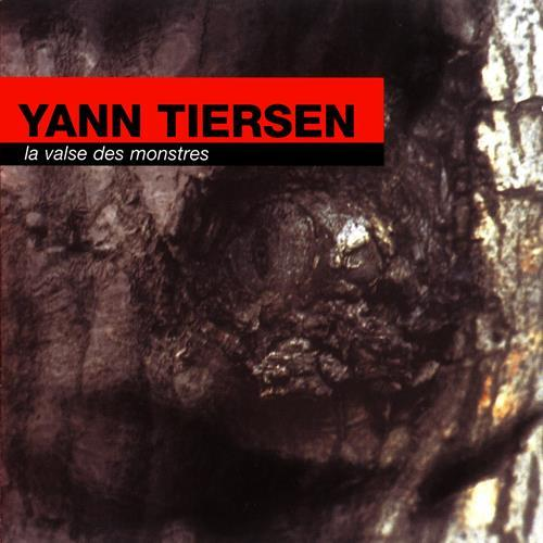 آلبوم La Valse Des Monstres اثر Yann Tiersen