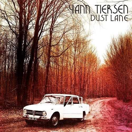 آلبوم Dust Lane اثر Yann Tiersen