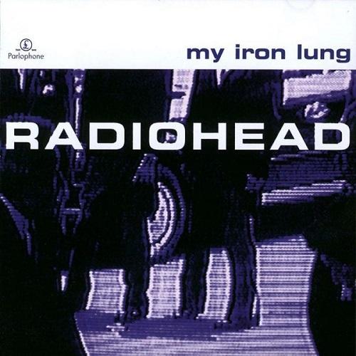 آلبوم My Iron Lung اثر Radiohead