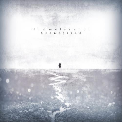 آلبوم Schneeland اثر Himmelsrandt