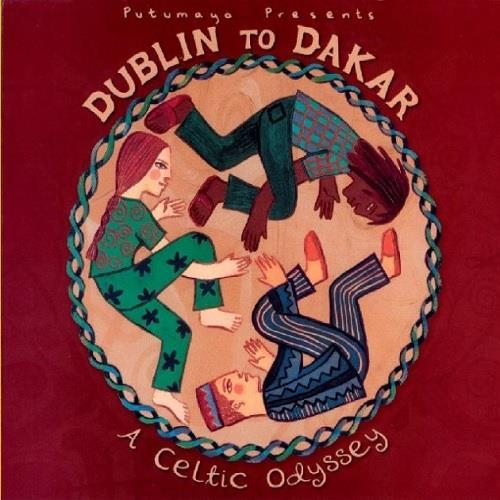 آلبوم Dublin to Dakar: A Celtic Odyssey اثر Various Artists