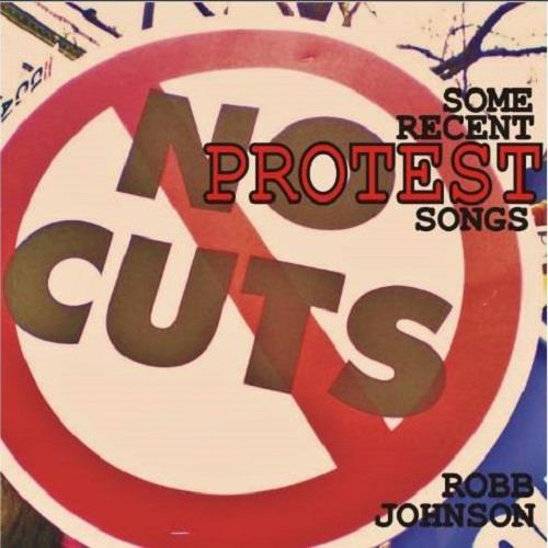 آلبوم Some Recent Protest Songs اثر Robb Johnson
