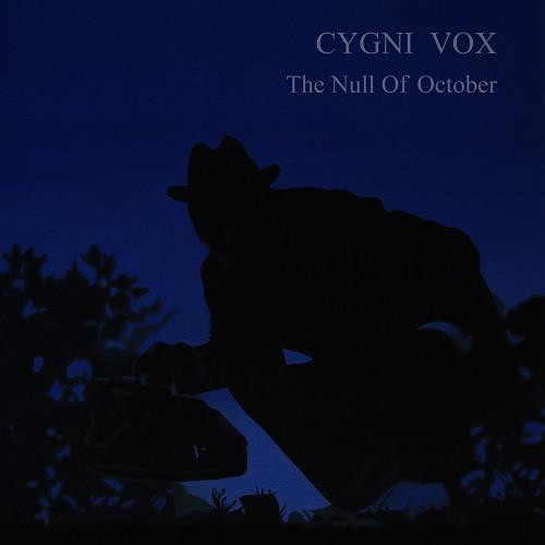 آلبوم The Null of October اثر Cygni Vox