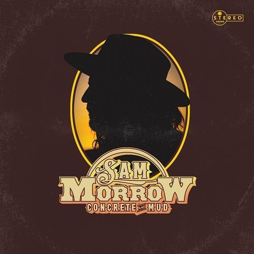 دانلود آلبوم موسیقی Sam-Morrow-Concrete-and-Mud