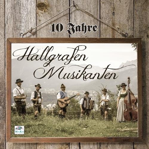دانلود آلبوم موسیقی Hallgrafen-Musikanten-10-Jahr