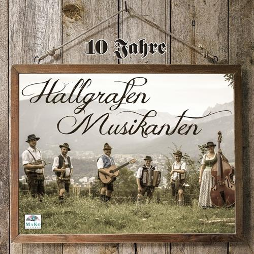 آلبوم 10 Jahr اثر Hallgrafen Musikanten