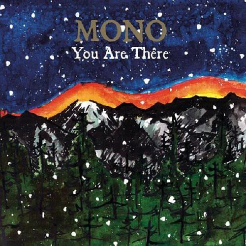 آلبوم You Are There اثر MONO