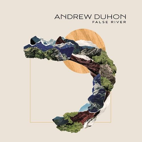 آلبوم Andrew Duhon - False River اثر Andrew Duhon
