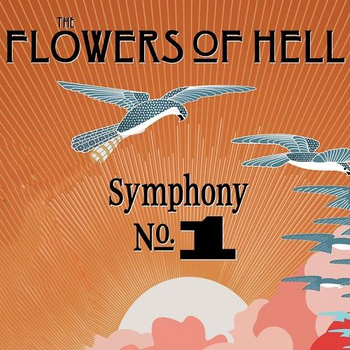 آلبوم Flowers of Hell - Symphony No.1 اثر Flowers of Hell
