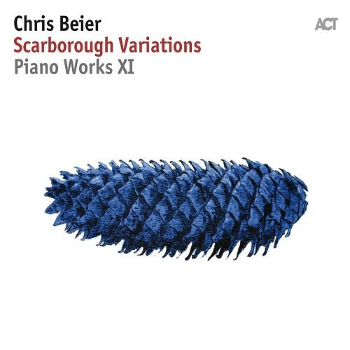 آلبوم Scarborough Variations: Piano Works XI اثر Chris Beier