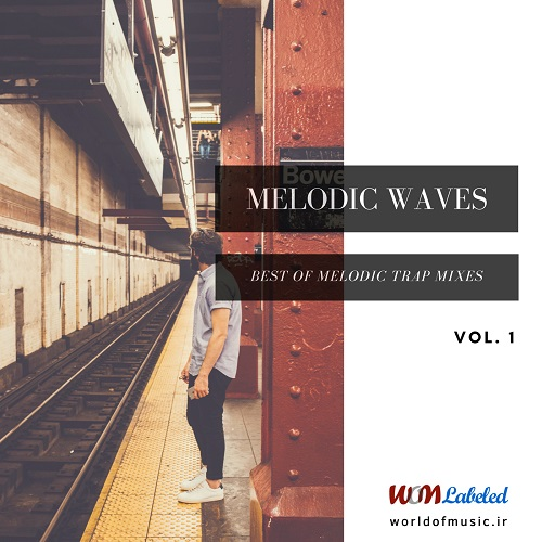 دانلود آلبوم موسیقی WOM-Melodic-Waves-Melodic-Trap-Mix-Vol-1