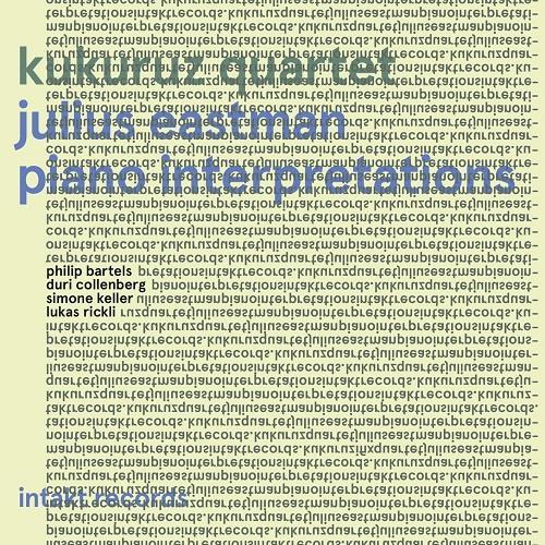 آلبوم Julius Eastman Piano Interpretations اثر Kukuruz Quartet