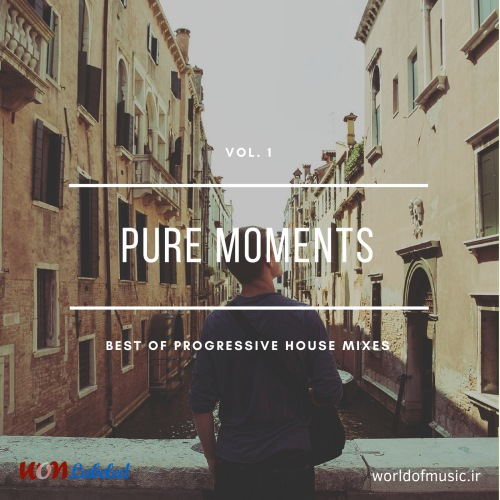دانلود آلبوم موسیقی Pure Moments - Progressive House Mix, Vol. 1