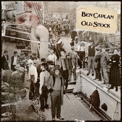 دانلود آلبوم موسیقی Ben-Caplan-Old-Stock