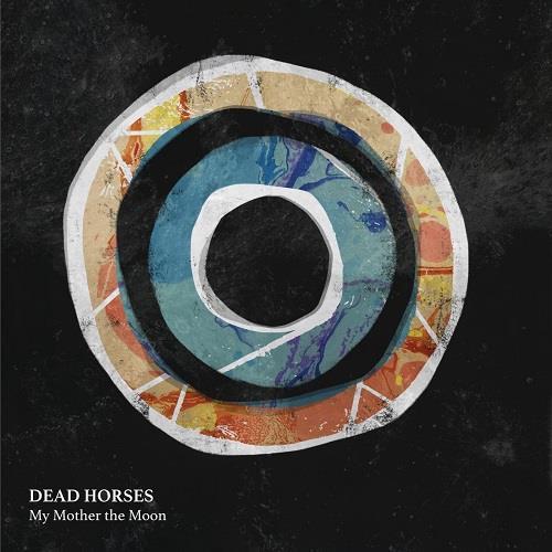 دانلود آلبوم موسیقی Dead-Horses-My-Mother-the-Moon