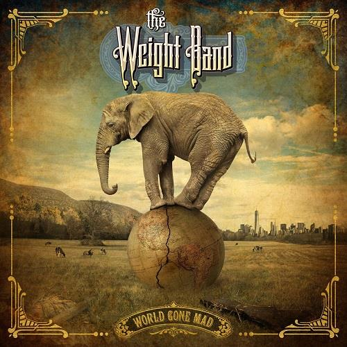 دانلود آلبوم World Gone Mad اثر The Weight Band