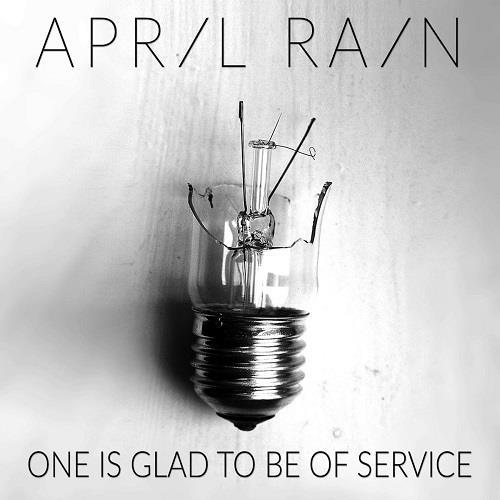 آلبوم One Is Glad to Be of Service اثر April Rain