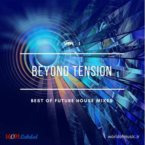 دانلود آلبوم موسیقی wom-beyond-tension-future-house-mix-vol-1