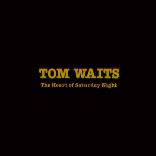 دانلود آلبوم موسیقی Tom-Waits-The-Heart-of-Saturday-Night