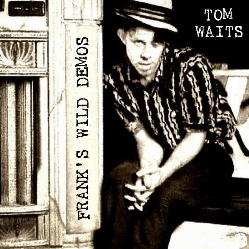 دانلود آلبوم موسیقی Tom-Waits-Franks-Wild-Years