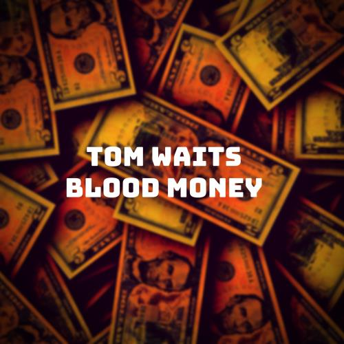 آلبوم Blood Money اثر Tom Waits