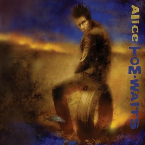 آلبوم Alice اثر Tom Waits