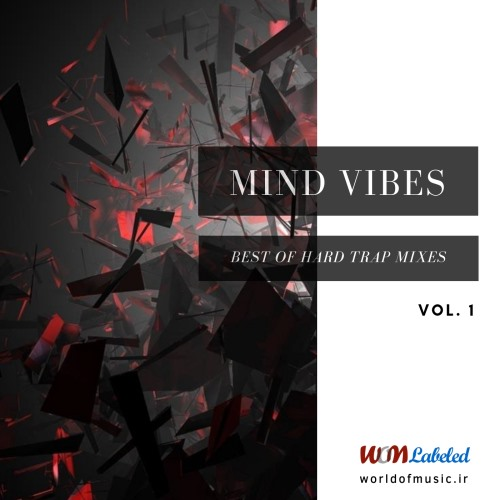 آلبوم Mind Vibes - Dark Trap Mix, Vol. 1 اثر Various Artists