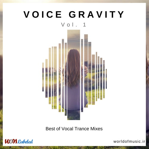 آلبوم Voice Gravity - Vocal Trance Mix, Vol. 1 اثر Various Artists