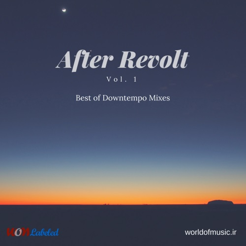 آلبوم After Revolt - Downtempo Mix, Vol. 1 اثر Various Artists