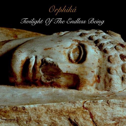آلبوم Twilight of the Endless Being اثر Orphiká