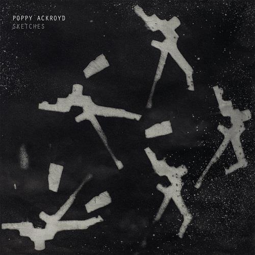 آلبوم Sketches اثر Poppy Ackroyd