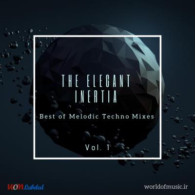 دانلود آلبوم موسیقی Elegant Inertia - Melodic Techno Mix, Vol. 1