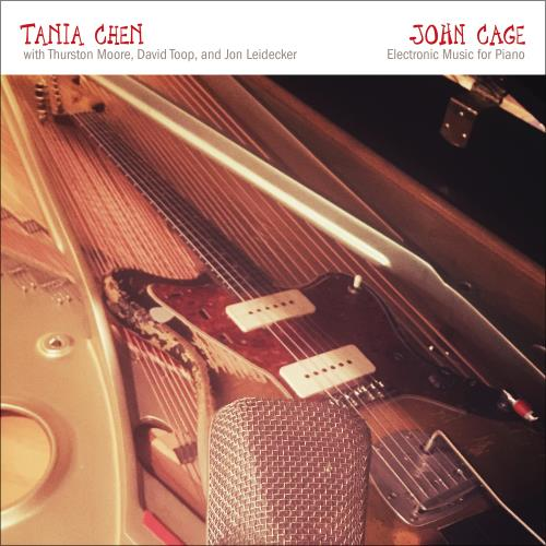 دانلود آلبوم John Cage: Electronic Music for Piano اثر Tania Chen