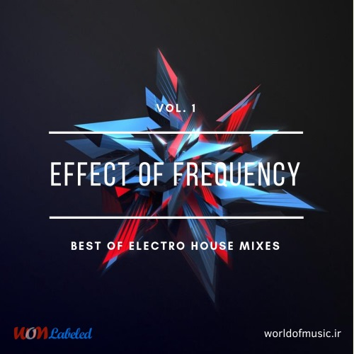آلبوم Effect of Frequency - Electro House Mix, Vol. 1 اثر Various Artists