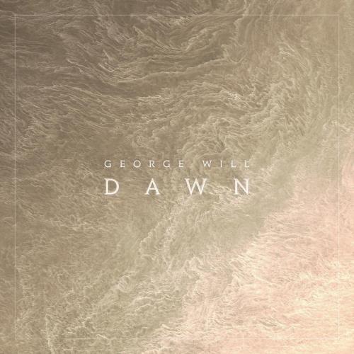 آلبوم Dawn اثر George Will