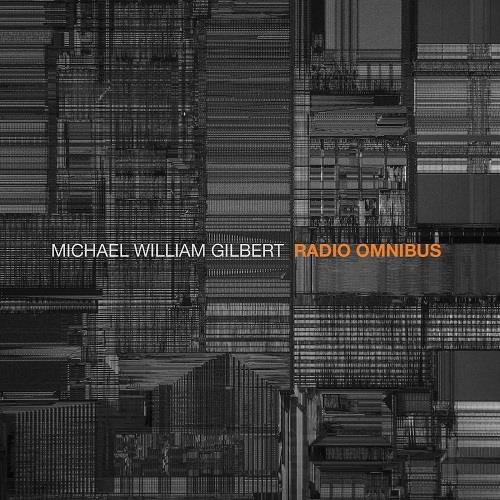 آلبوم Radio Omnibus اثر Michael William Gilbert