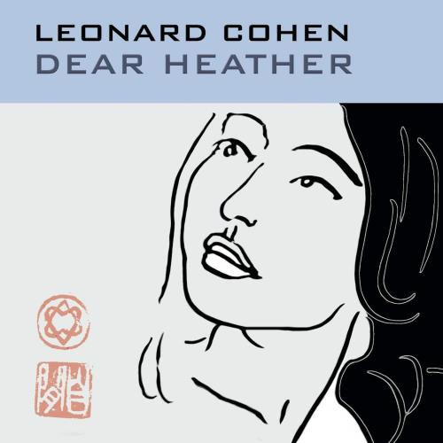آلبوم Dear Heather اثر Leonard Cohen