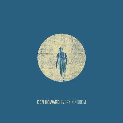 آلبوم Every Kingdom اثر Ben Howard