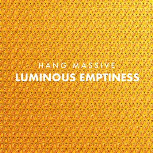 آلبوم Luminous Emptiness اثر Hang Massive