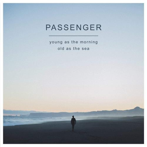 دانلود آلبوم موسیقی Passenger-Young-As-the-Morning-Old-As-the-Sea